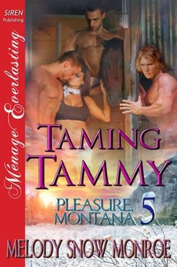 Taming Tammy ebook by Melody Snow Monroe