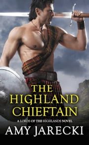 The Highland Chieftain ebook by Amy Jarecki