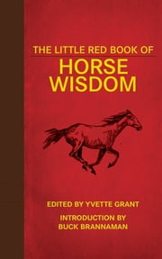 The Little Red Book of Horse Wisdom ebook by