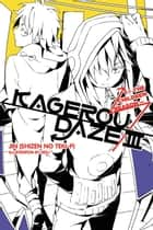 Kagerou Daze, Vol. 3 ebook by Sidu,Jin (Shizen no Teki-P)