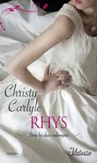 Rhys ebook by Christy Carlyle