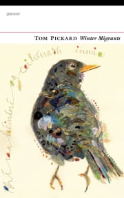 Winter Migrants ebook by Tom Pickard