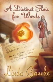 A Distinct Flair for Words ebook by Linda Banche