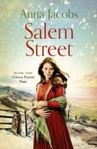 Salem Street - Book One in the brilliantly heartwarming Gibson Family Saga ebook by Anna Jacobs