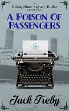 A Poison Of Passengers ebook by Jack Treby