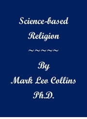 Science-based Religion ebook by Mark Collins