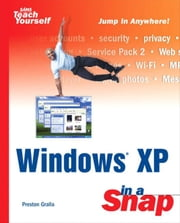 Windows XP in a Snap ebook by Gralla, Preston