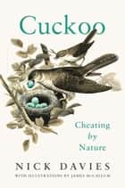 Cuckoo - Cheating by Nature ebook by Nick Davies
