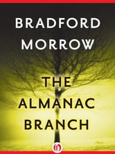 The Almanac Branch ebook by Bradford Morrow