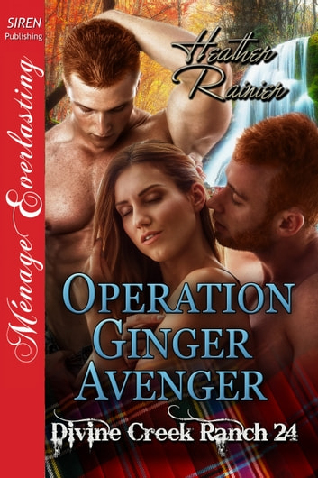 Operation Ginger Avenger ebook by Heather Rainier