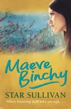 Star Sullivan ebook by Maeve Binchy