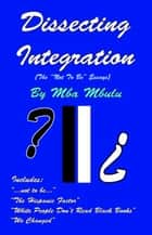 Dissecting Integration eBook by Mba Mbulu