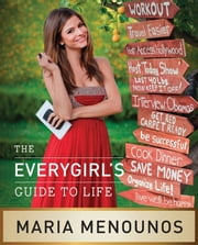 The EveryGirl's Guide to Life ebook by Kobo.Web.Store.Products.Fields.ContributorFieldViewModel