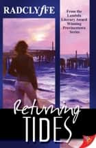 Returning Tides ebook by Radclyffe