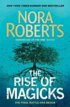 The Rise of Magicks ebook by Nora Roberts