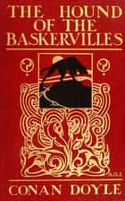 The Hound of the Baskervilles - Bestsellers and famous Books ebook by Arthur Conan Doyle