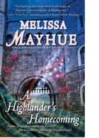 A Highlander's Homecoming ebook by Melissa Mayhue