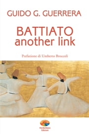 Battiato another link ebook by Guido Guidi Guerrera