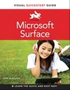 Microsoft Surface - Visual QuickStart Guide ebook by Joni Blecher