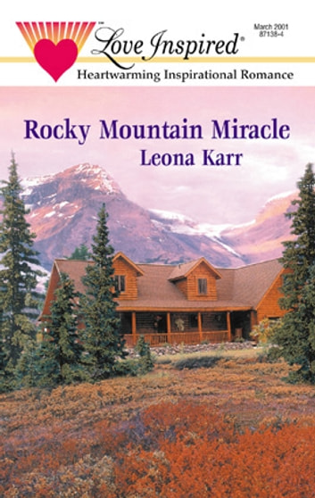 Rocky Mountain Miracle ebook by Leona Karr