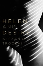 Helen And Desire ebook by Alexander Trocchi