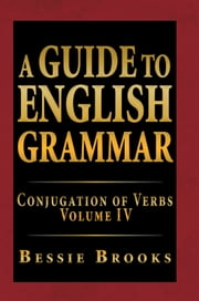 A Guide To English Grammar ebook by Bessie Brooks