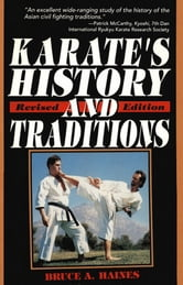 Karate's History and Traditions ebook by Bruce A. Haines