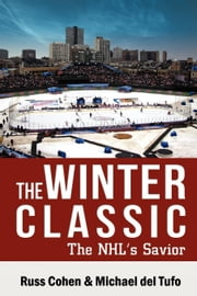 The Winter Classic ebook by Cohen, Russ