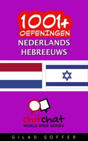1001+ oefeningen nederlands - Hebreeuws ebook by Gilad Soffer