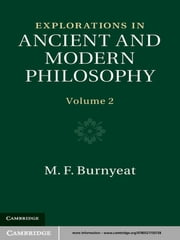 Explorations in Ancient and Modern Philosophy: Volume 2 ebook by M. F. Burnyeat