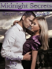Midnight Secrets - Desert Secrets Series, #2 ebook by Wendy Ely