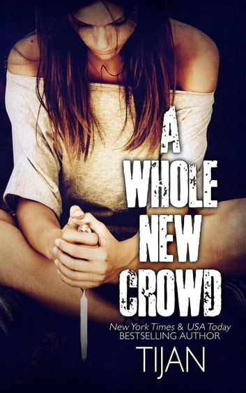 A Whole New Crowd ebook by Tijan
