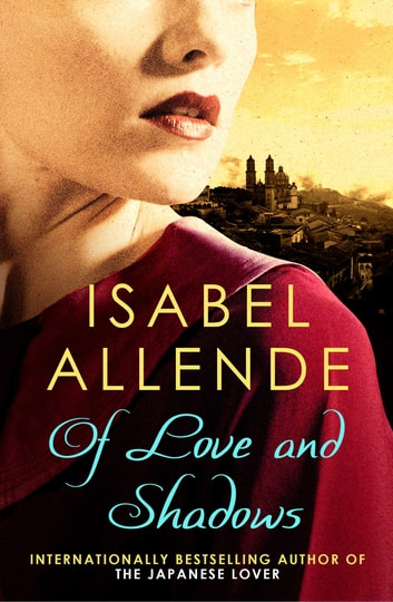 Of Love and Shadows ebook by Isabel Allende