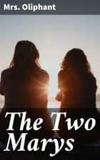 The Two Marys ebook by