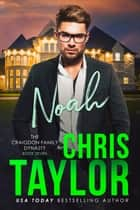 NOAH ebook by Chris Taylor