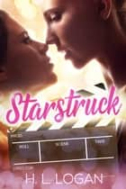Starstruck - A Celebrity Lesbian Romance ebook by H. L. Logan