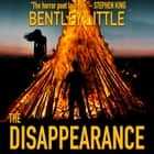 Disappearance, The audiobook by Bentley Little