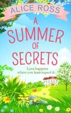 A Summer Of Secrets (Countryside Dreams, Book 3) ebook by