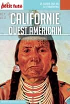 CALIFORNIE OUEST AMÉRICAIN 2016 Carnet Petit Futé ebook by Dominique Auzias, Jean-Paul Labourdette