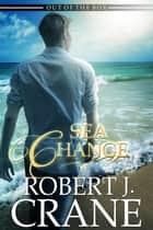 Sea Change ebook by Robert J. Crane