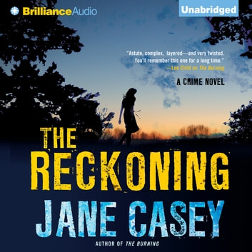 Reckoning, The audiobook by Jane Casey
