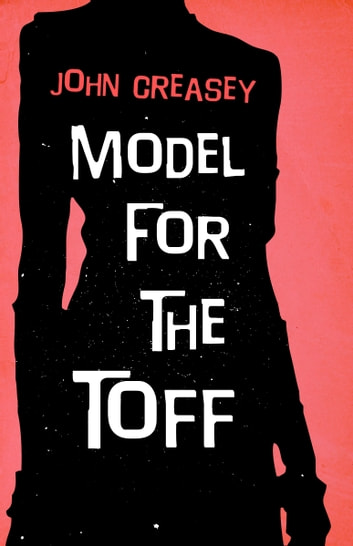 Model for the Toff ebook by John Creasey