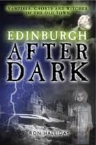 Edinburgh After Dark ebook by Ron Halliday