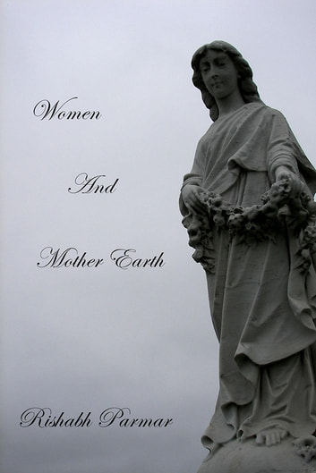 Women And Mother Earth ebook by Rishabh Parmar