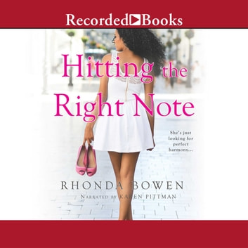Hitting the Right Note audiobook by Rhonda Bowen
