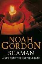 Shaman ebook by Noah Gordon