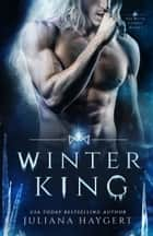 Winter King - Steamy Fantasy Romance ebook by