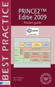 PRINCE2® Editie 2009 - Pocket Guide ebook by Hedeman, Bert