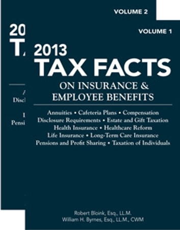 Tax Facts on Insurance & Employee Benefits ebook by Robert Bloink,William Byrnes