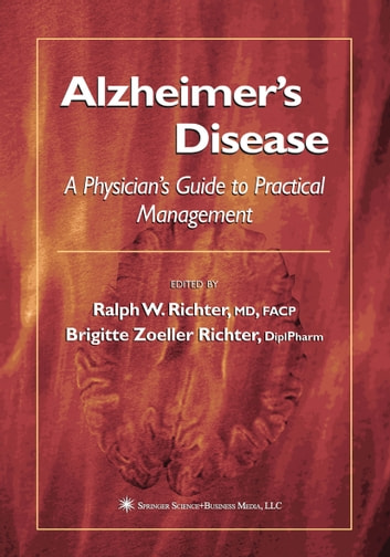 Alzheimer's Disease - A Physician's Guide to Practical Management ebook by